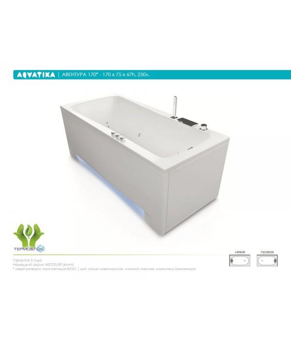 Акриловая ванна Aquatika Авентура 170 BASIC